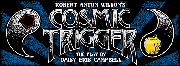 Cosmic Trigger - The Play